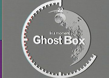 various artists in a moment... ghost box, un petit label culte ghost box, une décennie d'ésotérisme électronique