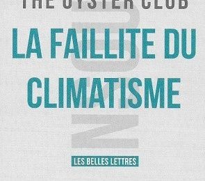 La faillite du climatisme, du collectif The Oyster Club