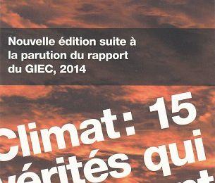 Climat:15 vérités qui dérangent 3/3: Réception des rapports du GIEC et Conclusions