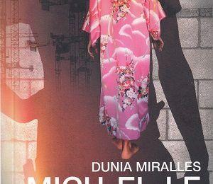 Mich-el-le, de Dunia Miralles