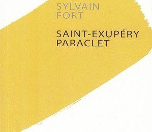 Saint-Exupéry Paraclet, de Sylvain Fort
