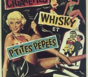Le Film du jour n°238 : Cigarettes, whisky et p'tites pépées