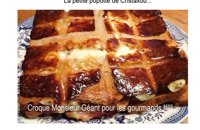 CROQUE MONSIEUR GEANT