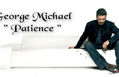"""La """"Patience"""" qui unit George Michael à ses fans !!"""