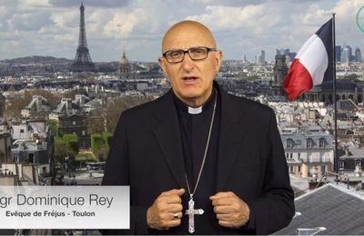 Monseigneur REY, évêque de Fréjus-Toulon : «Le 07 mai, c'est à vous de choisir».