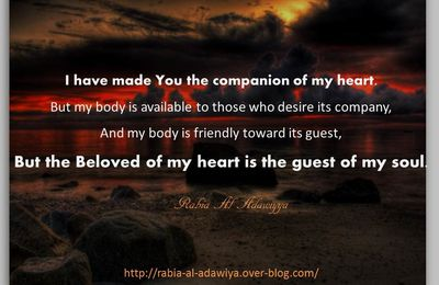 I have made You the companion of my heart.