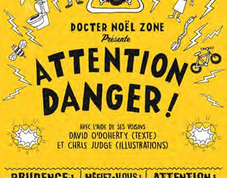 Attention Danger Conseils du Docter Noel Zone
