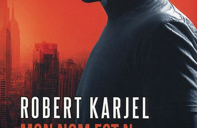 Mon nom est N. - Robert Karjel