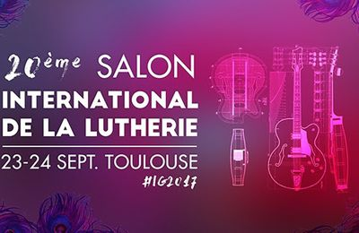 Salon International de la Lutherie à Toulouse
