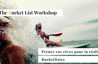 ICarpeDiem vous donne rendez-vous au Bucket List Workshop à Paris