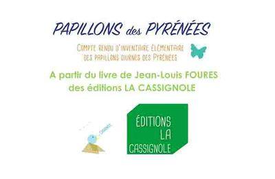 Exposition Papillons des Pyrénées  des éditions LA CASSIGNOLE