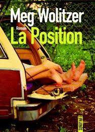 """""""La position"""" de Meg Wolitzer"""