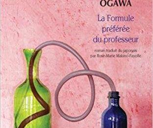 """""""La Formule préférée du professeur"""" de Yoko Agawa"""