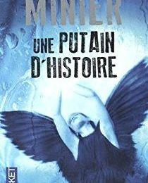 """""""Une putain d'histoire"""" de Bernard Minier"""
