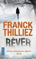 """""""Rêver"""" de Franck Thilliez"""