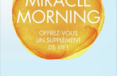 J'ai lu : Miracle Morning