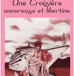 Une croisière amoureuse et libertine, par Lily Dufresne