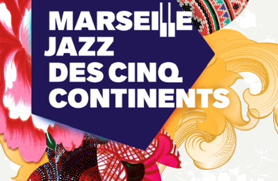 Marseille Jazz des 5 continents