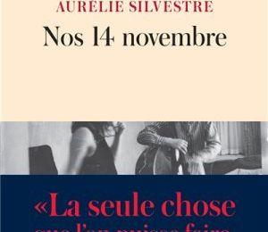 Nos 14 novembre : Aurélie Silvestre