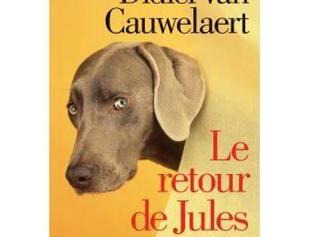 Le retour de Jules : Didier van Cauwelaert