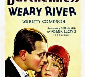 Weary river (Frank Lloyd, 1929)