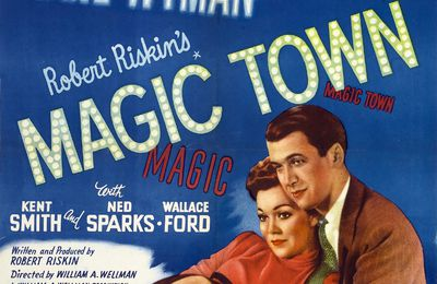 Magic town (William Wellman, 1947)