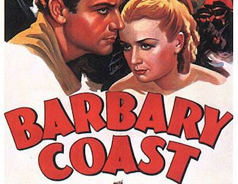 Barbary Coast (Howard Hawks, 1935)