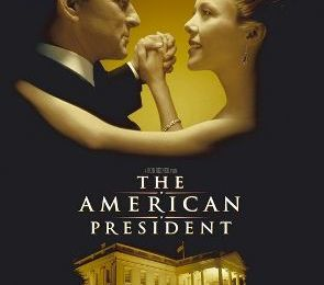 The American president (Rob Reiner, 1995)