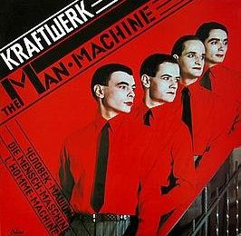 The man machine (Kraftwerk)