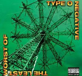The least worst of (Type o negative)