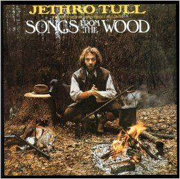 Songs from the wood (Jethro tull)