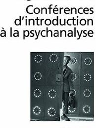Conférences d'introduction à la psychanalyse (Sigmund Freud)