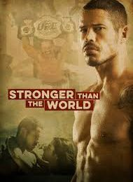 Stronger than the world (Alfonso Poyart)