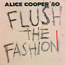 Flush the fashion (Alice Cooper)