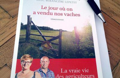 """Ludivine & Christophe le Monnier """"Le jour où on a vendu nos vaches"""" Flammarion"""