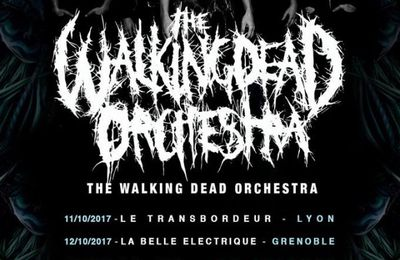 Nouveau clip de THE WALKING DEAD ORCHESTRA Vengeful Flavors