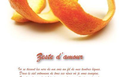 Zeste d'amour...