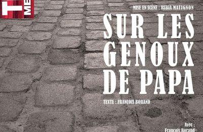 Sur Les Genoux de Papa : Un huis clos bouleversant signé François Borand!