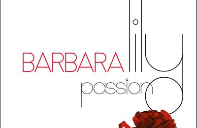 Barbara : Une version studio de Lily Passion enfin disponible.