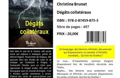 Fiche auteur, Dégâts collatéraux, Christine Brunet