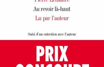 AU REVOIR LA-HAUT, de Pierre LEMAITRE