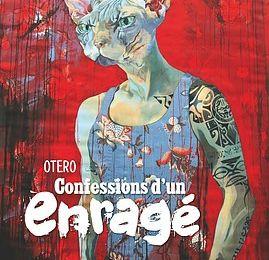 CONFESSION D'UN ENRAGE, BD de Nicolas OTERO