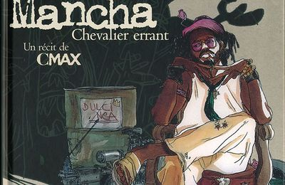 MANCHA, Chevalier errant, BD de CMAX
