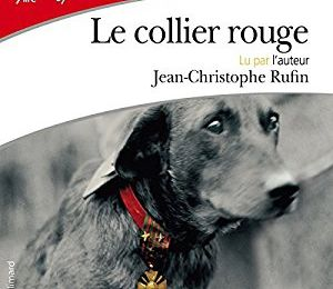 LE COLLIER ROUGE, de Jean-Christophe RUFFIN