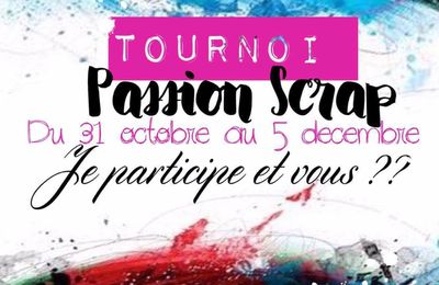 Tournoi Passion Scrap