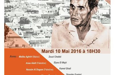 "Hommage  au ""Poète Mohamed-Sgaier OULED AHMED"" le 10/05/2016"