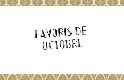 Favoris d'octobre !