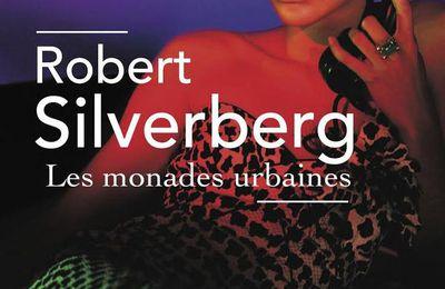 Les Monades urbaines, Robert Silverberg (1971)