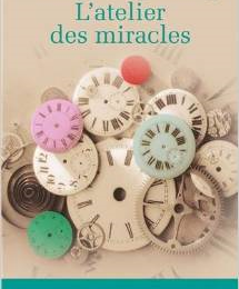 L'ATELIER DES MIRACLES - VALERIE TONG CUONG