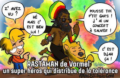 Rastaman de VARMEL !
